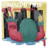 Snails - SnailedIT mix Vol. 1 Coming to America