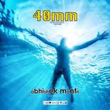 40mm Episode 039 Abhishek Mantri ft. Red Lyne