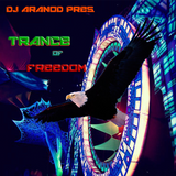 DJ Aranod Pres. Trance of Freedom