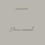 """Gaia Formenti presenta """"Poesie Criminali"""" - router 23 marzo 2017"""