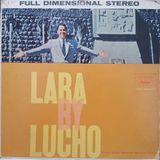 Lucho Gatica: Lara by Lucho. ST-10237. Capitol. 1960. USA