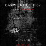 "Dark Industry Podcast SE.I ""The LSD Trip"" by The Relic"