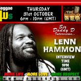 SIR DADDY D INTERVIEWS LENN HAMMOND  ON THE MORE FYAH SHOW  2013 ON WWW.REGGAE4US.COM