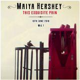 Broadcast 07 - Sunday 10th June 2018   Mix - Maiya Hershey