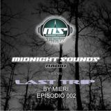 The MidNight Sounds Radio Pres. Last Trip By Mieri episodio 002