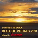 Sunrise in Boka Best of Vocals 2011 Mixed by Stamm