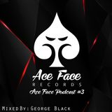 George Black - Ace Face Records Mix
