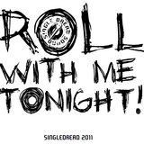 Roll With Me Tonight - SingleDread Sound - Mixtape 2011
