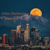 Urban Daydreams - Westwood Moon