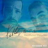 Mellifluous Melodies: Episode VII