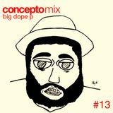 Concepto MIX #13 Big Dope P