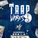 Trap Vibes 9 (Club Bangers)