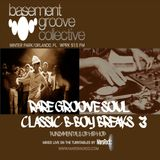 Rare Groov Soul-B-Boy Breaks 3 mix, MarsRadio, WPRK 91.5 FM, Basement Groove Collective 10SEP16