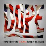 April 11th 2k15, DOPE HKI UK SPECIAL w. Paha-Melli