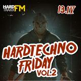 Mental Crush @ Hardtechno Friday vol.2-FRI-13.04.2018