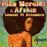 [ ARCHIVE ] John Morales @ My Grooves, Djoon, Saturday December 31st, 2011