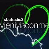 Sbat Radio 2 - Vieni Via Con Me