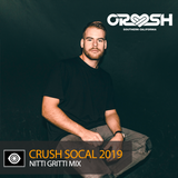 Nitti Gritti – Crush SoCal 2019 Mix