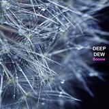 Deep Dew