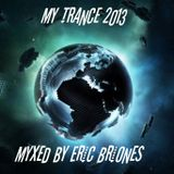 My Trance 001(Mixed By Briones)