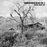 Barker Ranch Blues Vol. 2