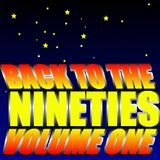 Back To The Nineties Volume One
