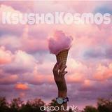 Ksusha Kosmos - disco funk