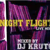 DJ KRUTCH / Night Flight Vol.1(2013.04.02)