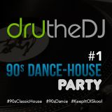 90s Dance-House Party #1