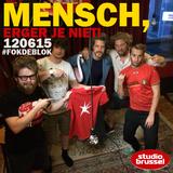 Mensch, erger je niet! - Studio Brussel - #fokdeblok - 12/06/15 (live)