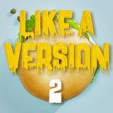 Like a Version 2