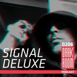DARK ROOM Podcast 0206: Signal Deluxe