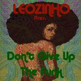 LEOZ!NHO pres. Don't Give Up The Funk (LEOZ!NHO Podcast 12/2015)