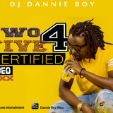 DJ DANNIE BOY_254 CERTIFIED