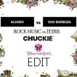 "Alvaro vs Edu Barboza - Rock Music vs Tetris (DJ CHUCKIE ""Tomorrowland"" Edit)"