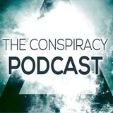 The Conspiracy Podcast - Episode #4 - (Guestmix by Salvation)