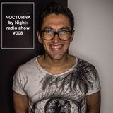 NOCTURNA by Night radio show #008