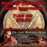The Zach Moonshine Show - Vetivs Interview and special!