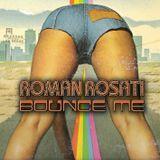 """Roman Rosati """"Bounce Me"""""""