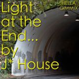 A Light At The End by J House 12/01/2010