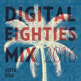 Digital Eighties 2016 mix