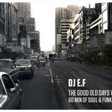 The Good Old Days Vol. 1