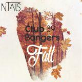 Club Bangers 39 Fall