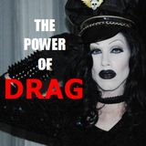 THE POWER OF DRAG