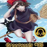 Grooveopia Radio #35