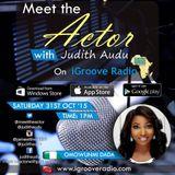 Meet The Actor with Judith Audu ft OMOWUNMI DADA