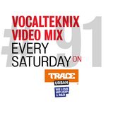 Trace Video Mix #91 by VocalTeknix