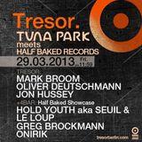 Jon Hussey @ Tuna Park Meets Half Baked Records - Tresor Berlin - 29.03.2013