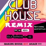 Club House Remix 09-15-13