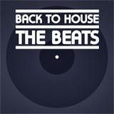 BACK TO HOUSE // The Beats